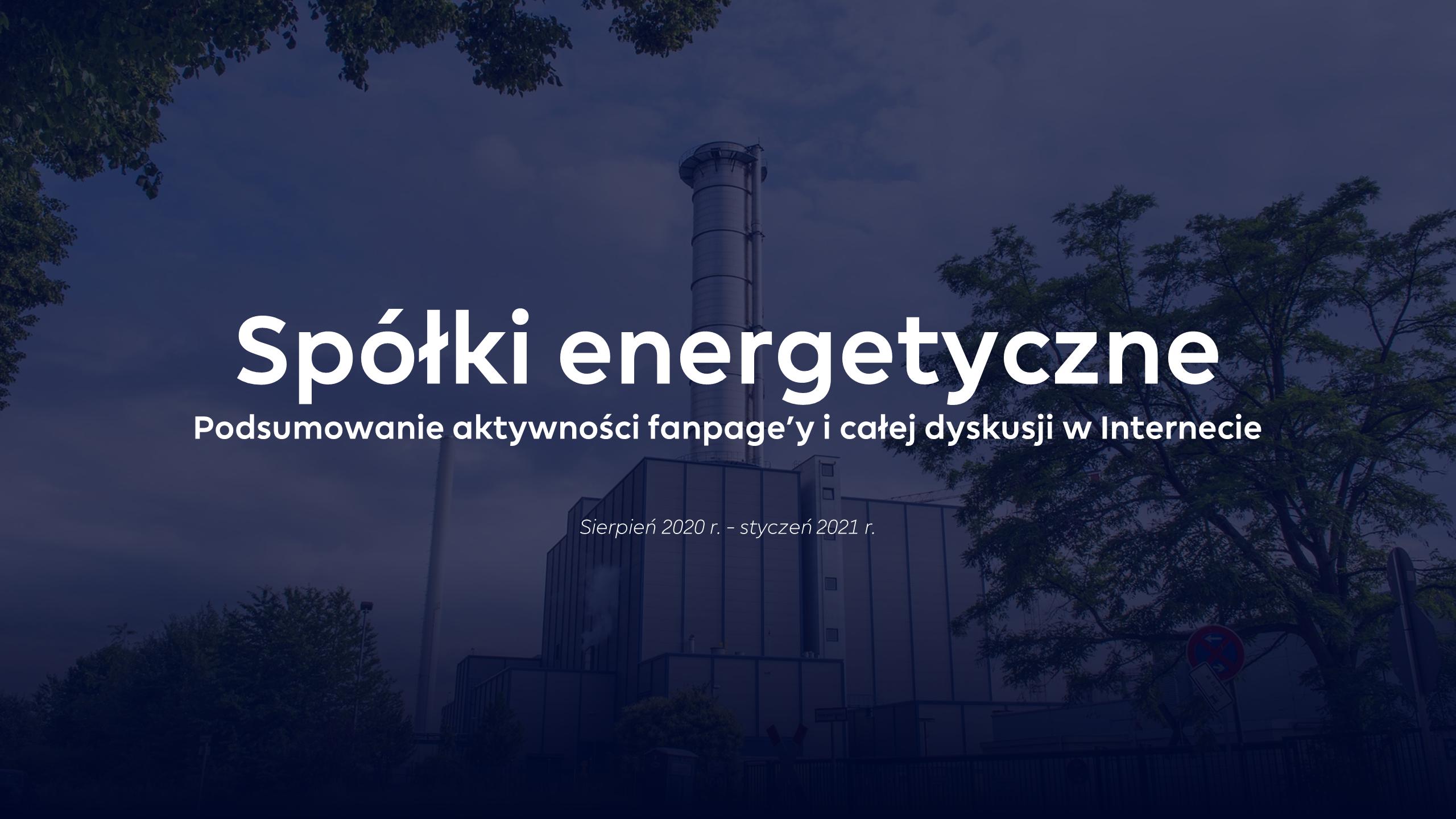 Jak radzą sobie w sieci firmy energetyczne?