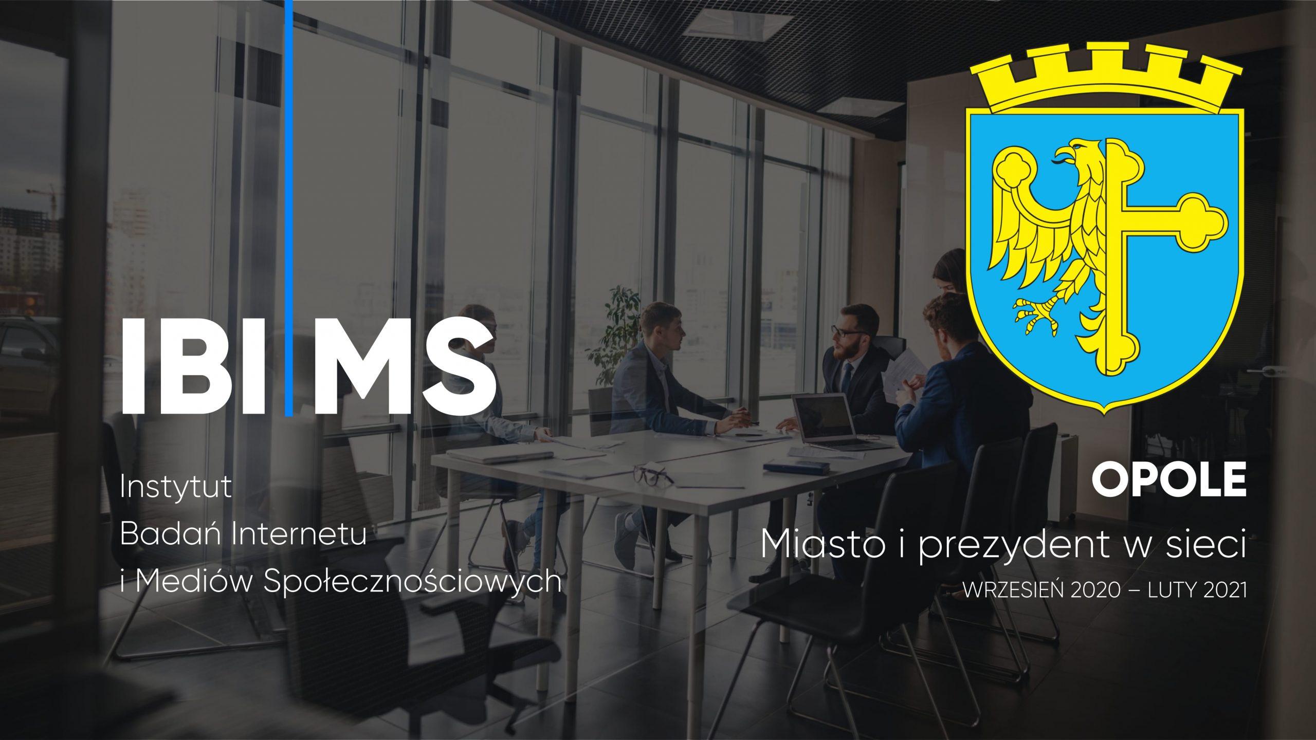Opole i Prezydent Opola w internecie – raport IBIMS