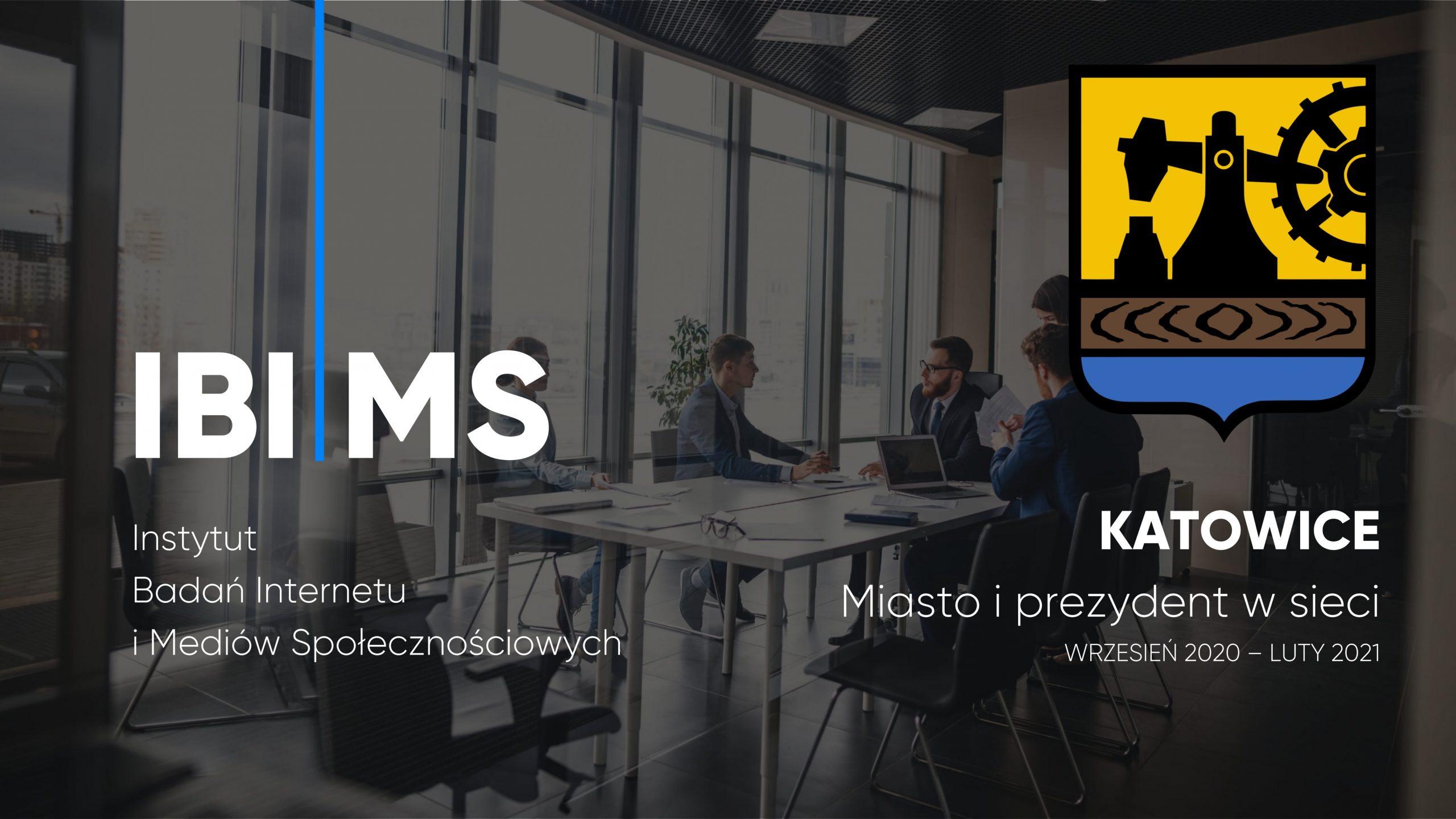 Katowice i Prezydent Katowic w internecie – raport IBIMS