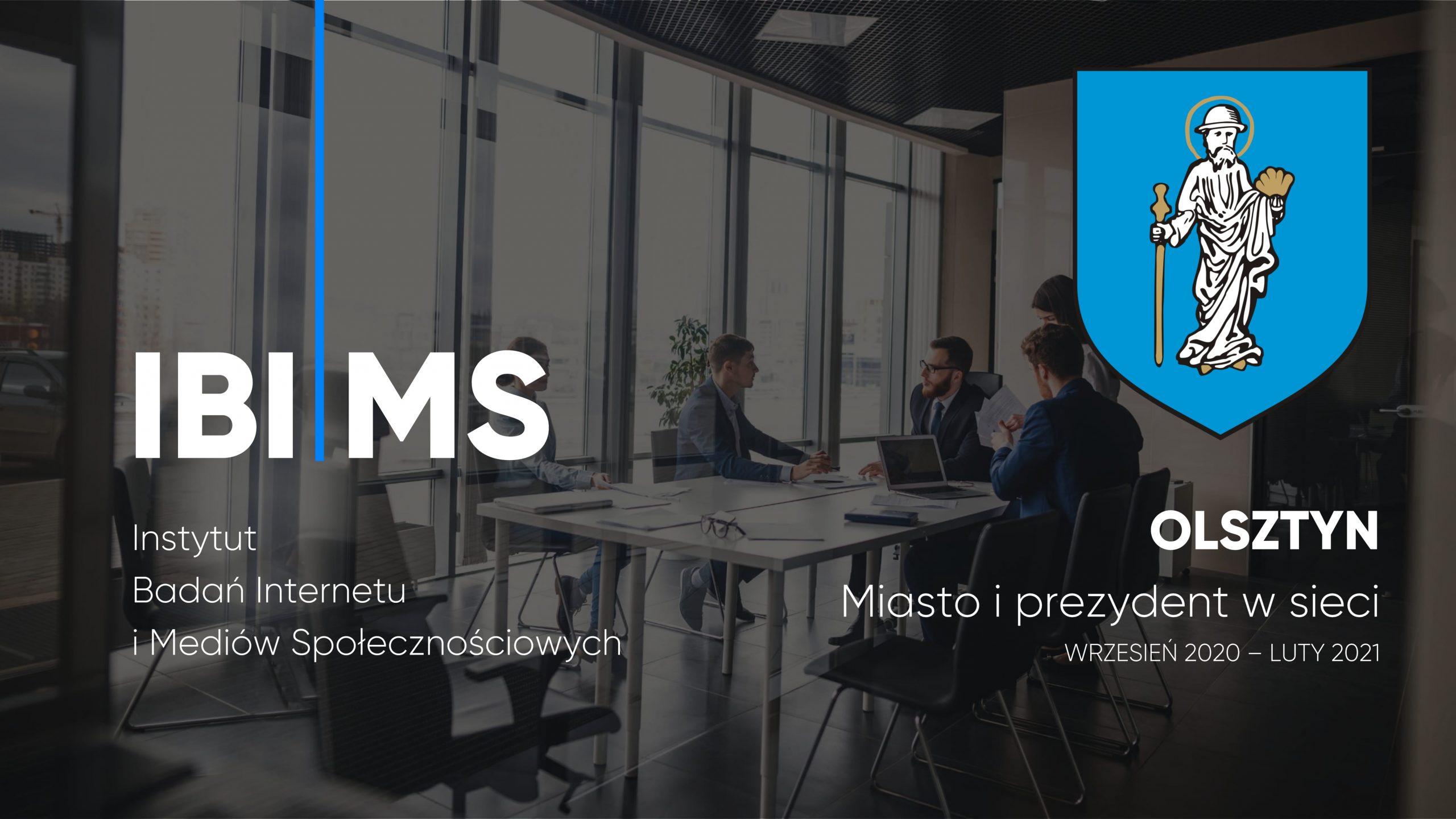 Olsztyn i Prezydent Olsztyna w internecie – Raport IBIMS