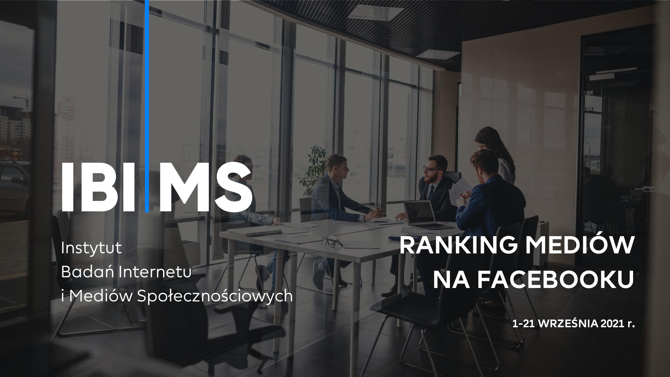 Ranking – aktywność mediów na Facebooku (1-21 września 2021)