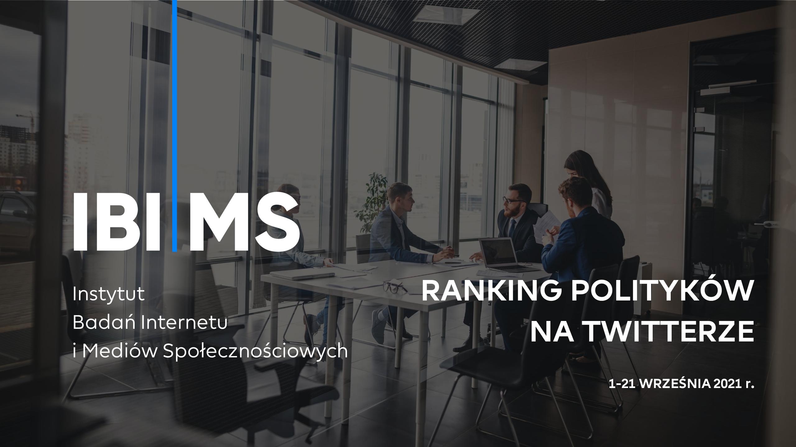 Ranking – aktywność polityków na Twitterze (1-21 września 2021)
