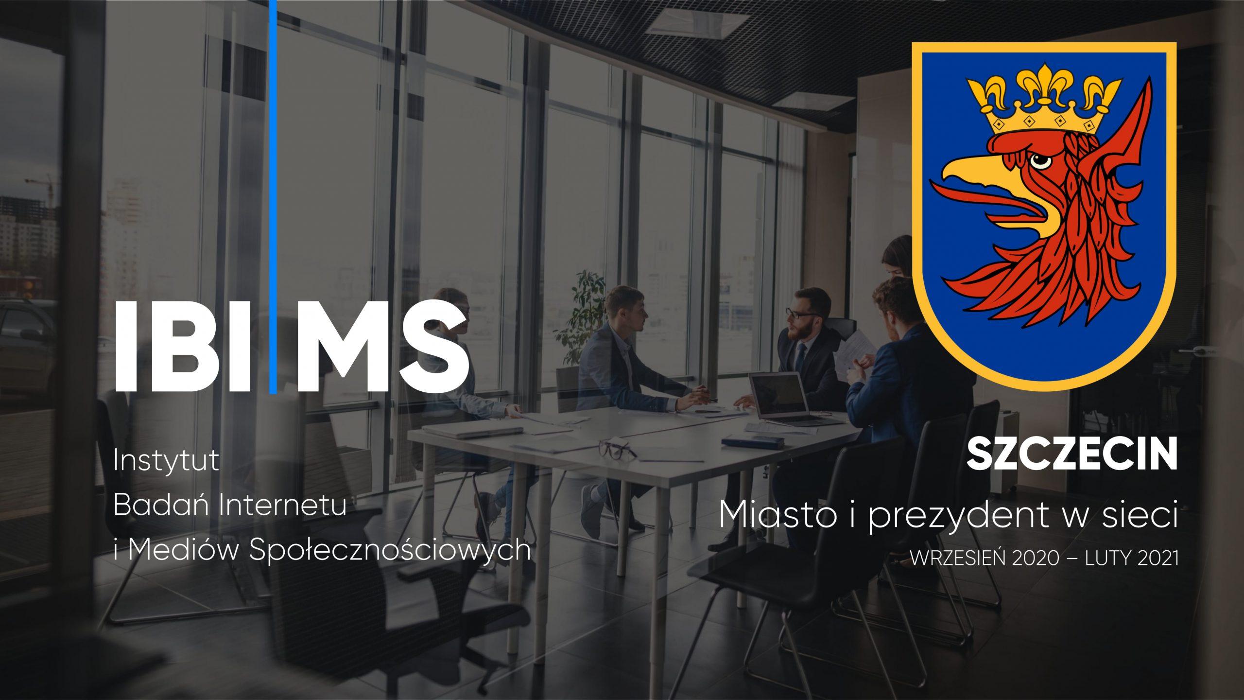 Szczecin i Prezydent Szczecina w internecie – raport IBIMS